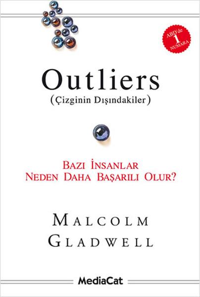 Outliers - Çizginin Dışındakiler - Malcolm Gladwell